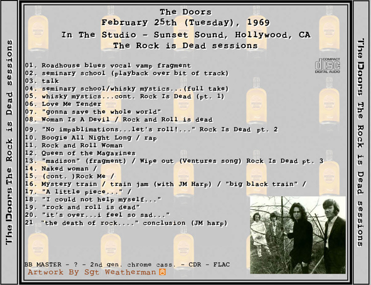 THE DOORS The Rock Is Dead Sessions [no label 2CD Artwork by Sgt Weatherman] Sessions at Sunset Sound Hollywood CA Feb 25 1969. Ex- SBD stereo.  sc 1 th 197 & roio » Blog Archive » ROCK IS NOT DEAD