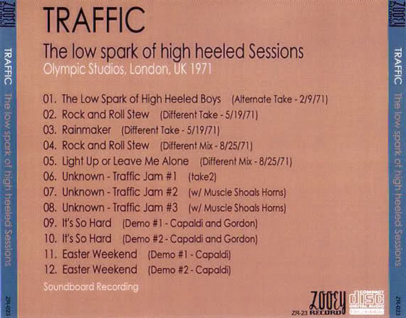 951ab7a49 TRAFFIC The Low Spark of High Heeled Boys Sessions [Zooey Records(?), 1CD]  Sessions at Olympic Studios, London, UK; 1971. Very good to excellent  soundboard.