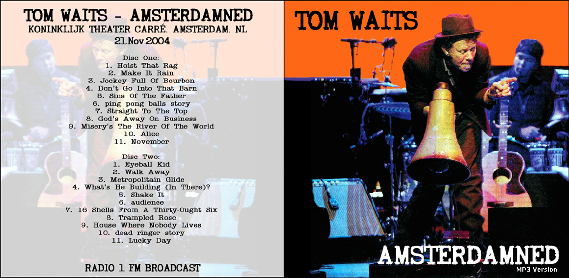 Tom Waits Amsterdam 2004