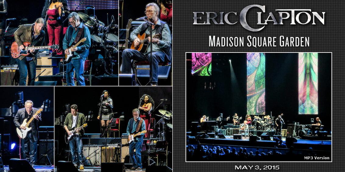 Roio Blog Archive Eric Clapton Madison Square Garden 2015 Second Night